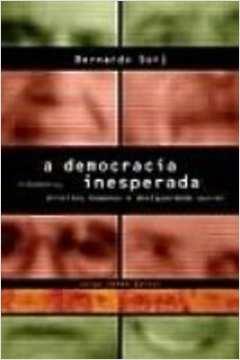 Livro - Democracia Inesperada - Cidadania, Direitos Humanos