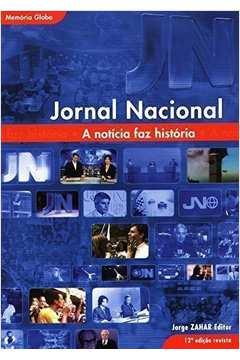 Jornal Nacional - a Notícia Faz História