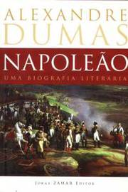 Napoleão uma Biografia Literária