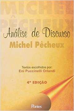 ANALISE DE DISCURSO - MICHEL PECHEUX