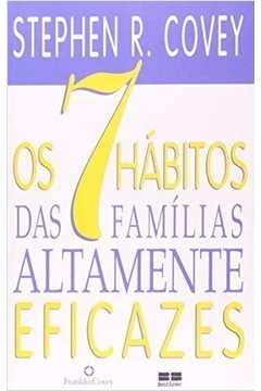 7 Hábitos das Famílias Altamente Eficazes, os
