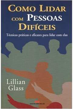 COMO LIDAR COM PESSOAS DIFICEIS