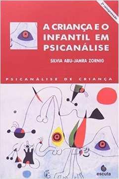 A criança e o infantil em psicanálise