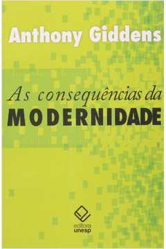 As Consequencias da Modernidade