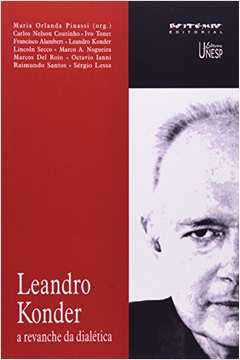 Leandro Konder a Revanche da Dialetica