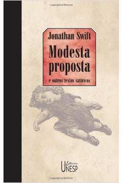 Modesta Proposta e Outros Textos Satíricos