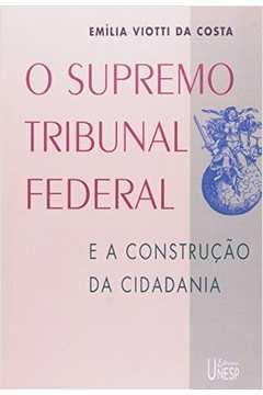O Supremo Tribunal Federal e a Construção da Cidadania