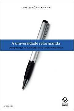 Universidade reformanda, A - 2ª edição