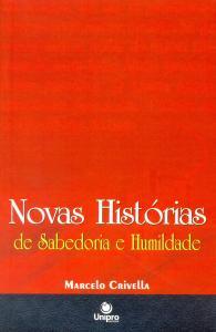 NOVAS HISTORIAS DE SABEDORIA E HUMILDADE
