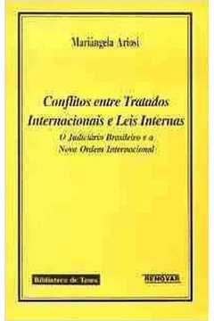 conflitos entre tratados.internacional e leis internas