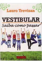 VESTIBULAR - SAIBA COMO PASSAR - 1ª