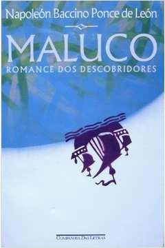MALUCO: romance dos descobridores