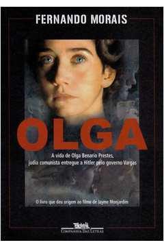 Olga - A Vida De Olga Benario Prestes Judia Comunista Entregue A Hitler Pelo Governo Vargas