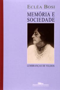 Memoria e Sociedade: Lembrancas Velhos