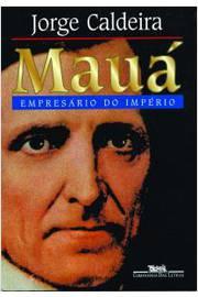 Mauá , o Empresário do Império