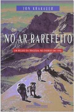 No Ar Rarefeito - Um Relato Da Tragedia No Everest Em 1996