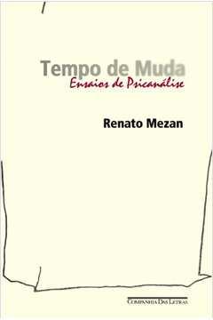 TEMPO DE MUDA - ENSAIOS DE PSICANÉKISE