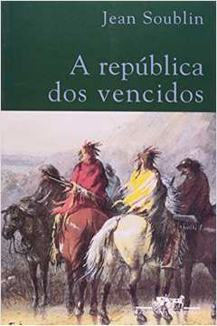 A Republica dos Vencidos
