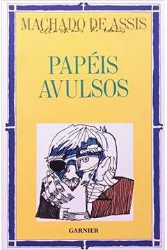 PAPEIS AVULSOS - AUTORES CELEBRES DA LITERATURA BRASILEIRA