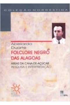 Folclore Negro das Alagoas: Áreas da Cana de Açúcar