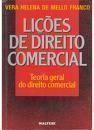 Lições de Direito Comercial, Teoria Geral do Direito Comercial 2ª Edição