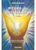 Rituais de Prosperidade- O êxito no plano espiritual, profissional, sentimental e físico