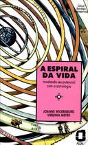 A Espiral da Vida