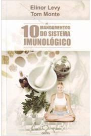 Os 10 Mandamentos do Sistema Imunológico