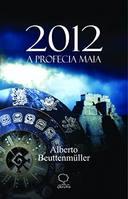 .2012 A PROFECIA MAIA