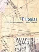 TRILOGIAS CONVERSAS ENTRE NELSON FELIX E GLORIA FERREIRA 99 2004