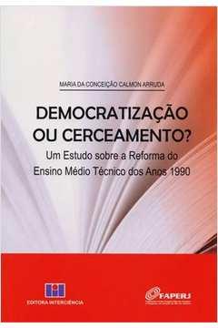 DEMOCRATIZACAO OU CERCEAMENTO?