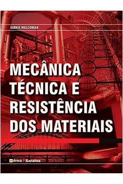 Mecânica Técnica e Resistência dos Materiais - 18ª Edição