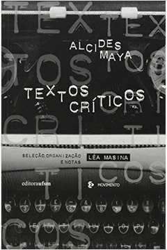 Textos Criticos Alcides Maya
