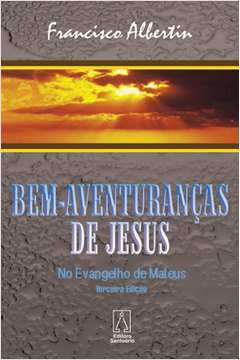Bem Aventurancas de Jesus no Evangelho de Mateus
