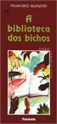 BIBLIOTECA DOS BICHOS, A
