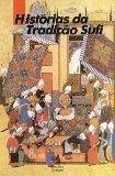 Histórias da Tradição Sufi