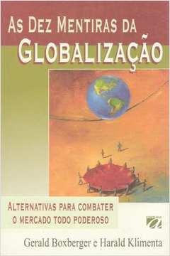 As dez mentiras da globalização