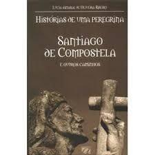 SANTIAGO DE COMPOSTELA E OUTROS CAMINHOS