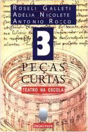 3 Pecas Curtas: Teatro na Escola