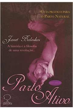 PARTO ATIVO - Guia Prático para o parto natural