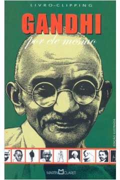 Gandhi: por Ele Mesmo
