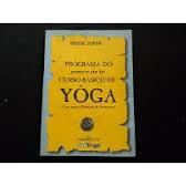 Programa do Primeiro Ano do Curso Básico de Yôga