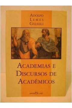 Academias e Discursos de Acadêmicos