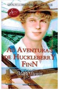 As Aventuras de Huckleberry Finn - Coleção a Obra Prima de Cada Autor