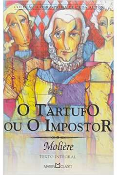 Tartufo Ou O Impostor, O