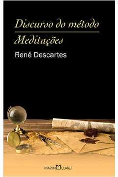 Discurso do Método / Meditações - Martin Claret 45