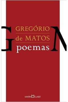GREGORIO DE MATOS: POEMAS