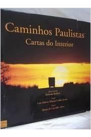 Caminhos Paulistas: Cartas do Interior
