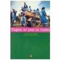 Viagem Ao Pais Do Futebol - 60513