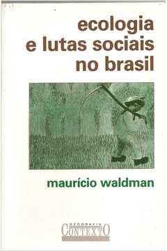 Ecologia e Lutas Sociais no Brasil